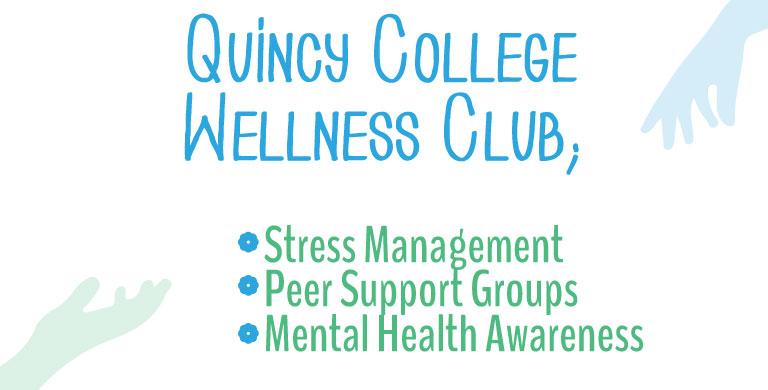 Quincy College Wellness Club