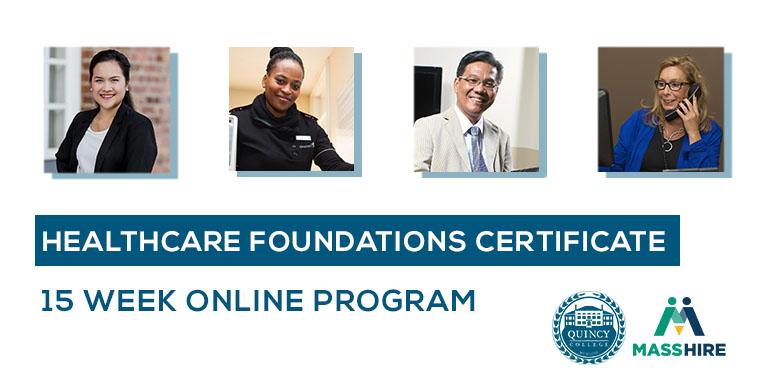Quincy College Healthcare Foundations Certificate | 15 Week Online Program