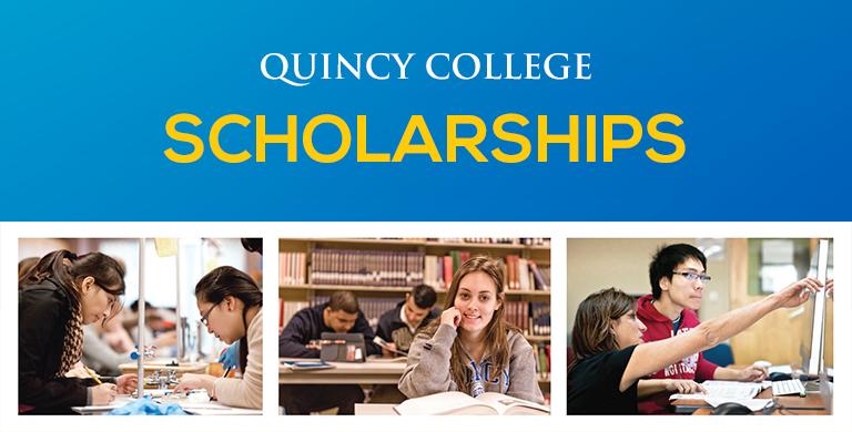 Quincy College Scholarships