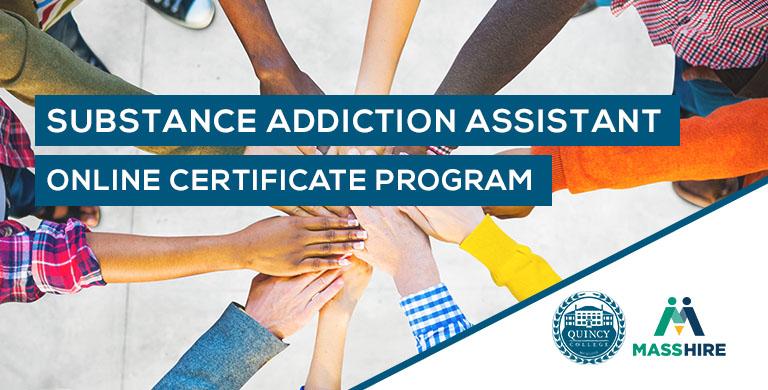 Quincy College Substance Addiction Certificate Online Program | Quincy College & MassHire Partnership